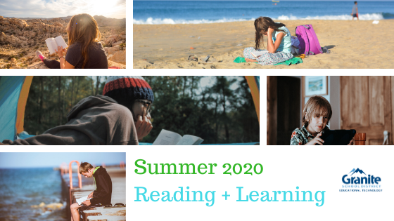 Summer 2020 Reading + Learning - Granite Educational Technology Graphic