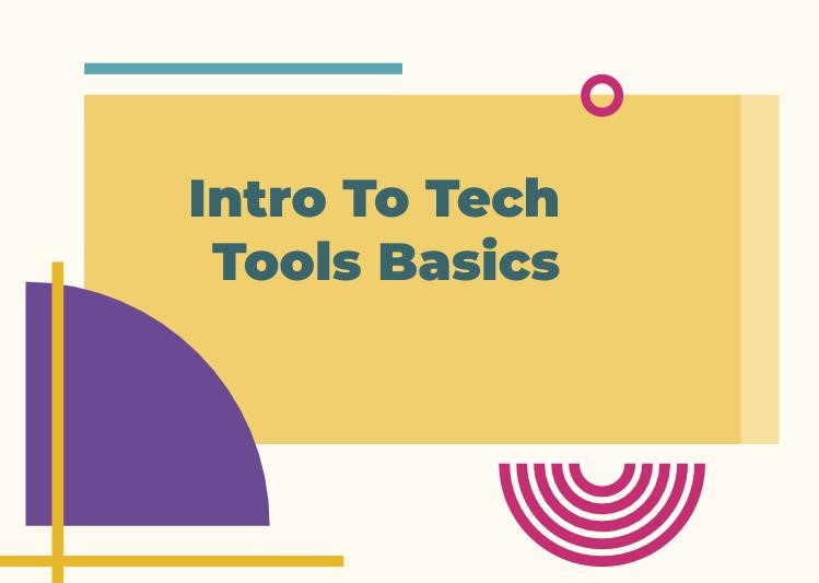 Intro to Tech Tools Basics Presentation - Cover Design