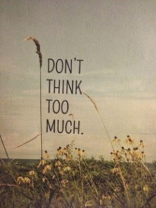 dont-think-too-much--225x300