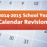 "Graphic of calendar with text ""2014-2015 School Year Calendar Revisions."""