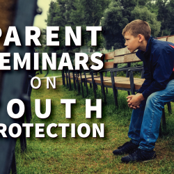"Photo of boy sitting on bench and text ""Parent Seminars on Youth Protection"""