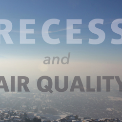 Photo of temperature inversion over Salt Lake Valley with text 'Recess and Air Quality'