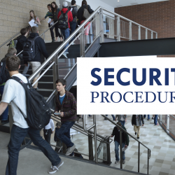 High school students walking up stairwell with overlay text 'Security Procedures'
