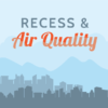 Drawing of city skyline with text 'Recess & Air Quality'