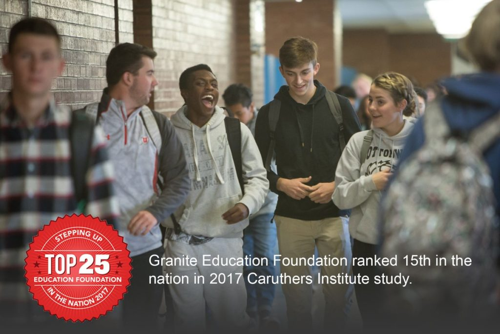 High school students laughing in hallway with text 'Granite Education Foundation ranked 15th in the nation in 2017 Caruthers Institute Study.'