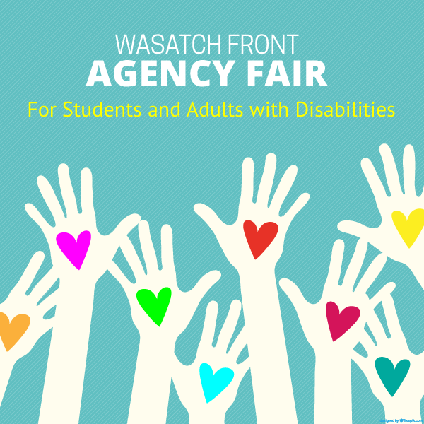 Vector drawing of hands with hearts and text 'Wasatch Front Agency Fair for Students and Adults with Disabilities