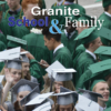 Graduates in cap and gowns with text 'Granite School & Family Magazine'