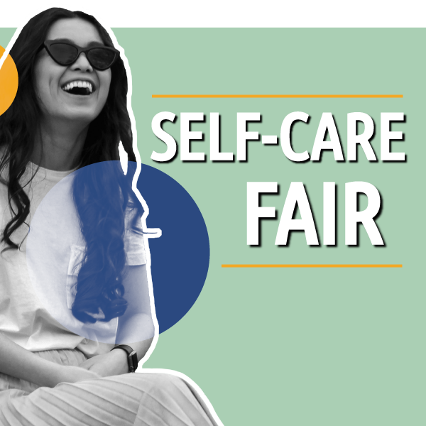 Photo of young person smiling and text 'Self-Care Fair'