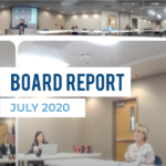 Snapshot of board meeting live stream and text 'Board Report July 2020'