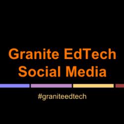 Granite EdTech Social Media Presentation