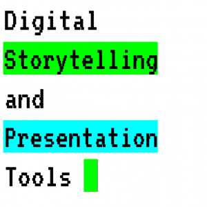 Digital Storytelling and Presentation Tools Graphic 2